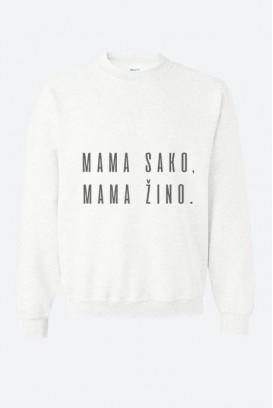 Unisex džemperis mama sako, mama žino