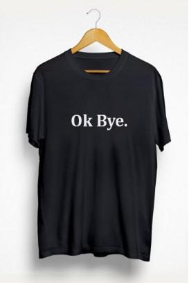Ok bye marškinėliai