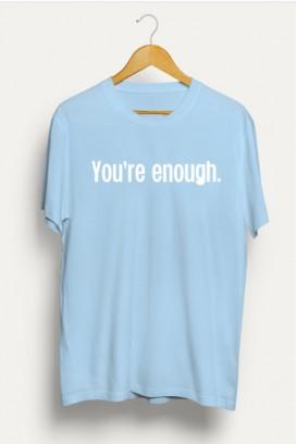 Mot. marškinėliai YOU ARE ENOUGH