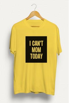 Mot. marškinėliai I Can't mom today