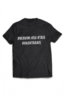 Mot. marškinėliai #nervini #su #tais #hashtagais
